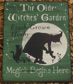 Primitive witch Olde Witches Garden Sign Primitives Folk Art Witchcraft cats $27