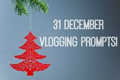 31 December Vlogging Prompts