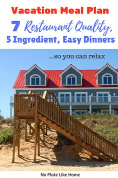 Are you taking a family vacation and looking to save money so you don't kill your budget? Cooking in your beach vacation rental this summer will save you lots of money! This Vacation Meal Plan is for families taking vacation and it will make your role as mom, the meal provider, easier! These 7 Easy Dinners with 5 ingredients each are quality dinners with easy prep and clean up so you can save money and relax on your vacation! Free printable recipes and grocery list. Pin for later.