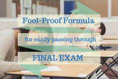 A Fool-Proof Formula for Easily Passing Through Final Exam #exams #passexam #finals #finalexams #essay #education #study  http://www.grabmyessay.com/blog/a-fool-proof-formula-for-easily-passing-through-final-exam