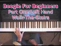 Piano Boogie For Beginners Part One: Walk-The-Stairs In Your Left Hand