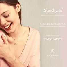 Thank you! 😀  Τώρα πιο πολύ από ποτέ, σας ευχαριστούμε που συνεχίζετε τις online αγορές σας και στηρίζετε το κατάστημά μας.  Γι' αυτό σας προσφέρουμε επιπλέον 15% έκπτωση σε όλα τα άμεσα διαθέσιμα προϊόντα μας.  Κωδικός έκπτωσης: STAYHAPPY  Shop now: www.skarasjewels.com  *και με Δωρεάν Μεταφορικά!  #stayhome #stayhappy #shoponline Stay Happy, Stay Safe, Jewels, Inspiration, Biblical Inspiration, Jewerly, Gemstones, Fine Jewelry, Gem