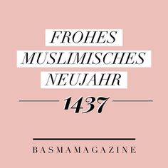 Wir wünschen all unseren muslimischen Lesern, Geschwistern und Freunden ein 'Frohes Neues' #basmamagazine #basma #magazine #mag #fashion #fashionmagazine #deutschland #design #germany #typography #muharram #neujahr #islam #muslim #happy