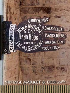 "Garden Supply Shop Sign Vintage Inspired Painted on both sides 19.5"" X 9.5"" The W.W. Rawson & Co.'s Hand Book for the Farm & Garden was an actual collection of nursery and seed catalogs published by W"