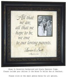 Wedding, Photo Booth Prop, Sign, PARENTS Gift, Custom Bride Gift,  All That We Are, Frames, Decorations, Bridal Showers, Father, 16 X 16