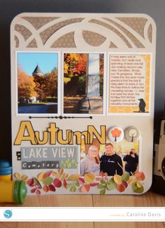 Autumn at Lake View // Autumn Scrapbook Layout made with my Silhouette