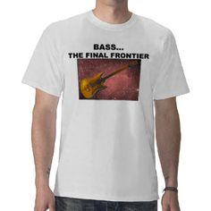 BASS the final frontier Tee Shirts
