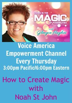 Noah St. John is famous for inventing Afformations, the missing piece in personal growth. Using these he received a book deal with Hay House AND Nightingale-Conant in a period of 90 days - and wrote BOTH books in that time. Join us while Noah shares the tools he used to create this magic and so much more. http://www.voiceamerica.com/episode/71956/how-to-create-magic-using-afformations