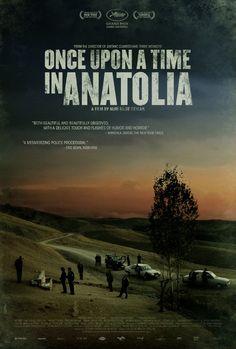 Once Upon a Time in Anatolia (2011) Director: Nuri Bilge Ceylan Writers: Ebru Ceylan, Nuri Bilge Ceylan, 1 more credit » Stars: Muhammet Uzuner, Yilmaz Erdogan, Taner Birsel