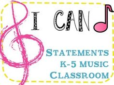 """This set of """"I Can Music Statements"""" includes over 100 """"I Can"""" statements for music educators of grades K-5."""