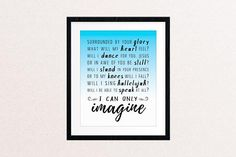 I Can Only Imagine, 8x10 Print // Song Lyric Poster // Christian Gifts, Wall Art // Ready to Ship