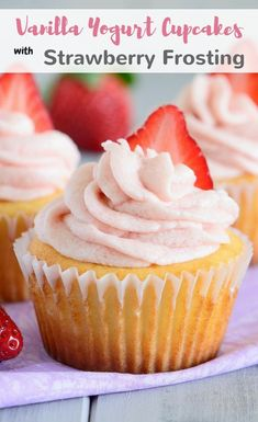 These vanilla yogurt cupcakes are made with a whole cup of yogurt. They are fluffy, moist, and perfectly light! #vanilla #yogurt #cupcakes #strawberry #frosting