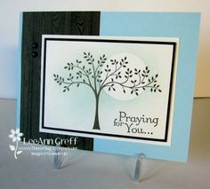 """By LeeAnn Greff. Uses tree from """"Thoughts and Prayers"""" set by Stampin' Up. Sympathy Cards, Greeting Cards, Prayer Cards, Get Well Cards, Thing 1, Cool Cards, Homemade Cards, Stampin Up Cards, Making Ideas"""