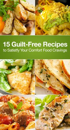15 Guilt-Free Recipes to Satistfy Your Comfort Food Cravings