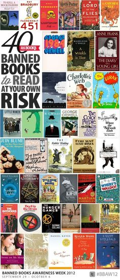 40 Banned Books to Read at Your OwnRisk --- I read most of these before finishing High School and half were ASSIGNED but we ban them from f...