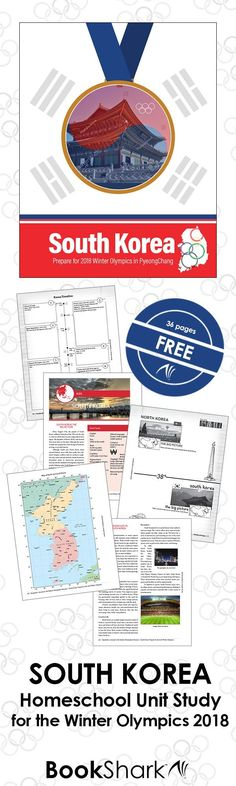 South Korea Homeschool Unit Study for the Winter Olympics 2018 • 36 pages free • printable maps, notebook pages, plus background information