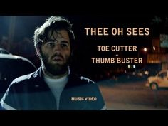 Thee Oh Sees - Toe Cutter/Thumb Buster. Assassino ocasional quer crime perfeito (e se suja um pouco mais) (Occasional murderer wants a perfect crime (and gets a little more dirty)) (dir: John Strong) (26/04)