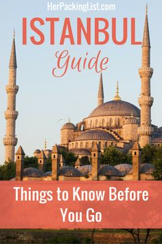 Istanbul Guide: Things to Know Before You Go – Her Packing List – 2020 World Travel Populler Travel Country Istanbul Guide, Visit Istanbul, Istanbul Travel, Her Packing List, Packing Tips For Travel, Travel Guides, Travel Essentials, Travel Abroad, Asia Travel