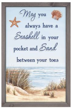 'May You Always Have a Seashell' Framed Sign ==
