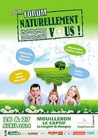 Forum Naturellement vous. Du 26 au 27 avril 2014 à Mouilleron le Captif.