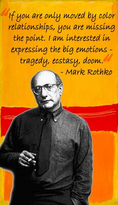 "Abstract Expressionism: Rothko_""If you are only moved by color relationships, you are missing the point"" quote from Mark Rothko. Paintings Famous, Famous Artists, Sunset Paintings, Rothko Art, Mark Rothko Paintings, Artist Quotes, Ap Art, Expressions, Art Abstrait"