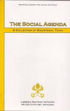 The Social Agenda: A Collection of Magisterial Texts
