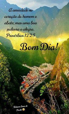 Roça lirios do campo: Bom Dia! Blog Page, Judo, Cool Words, Religion, World, Travel, Black Girls, Proverbs, Psalms