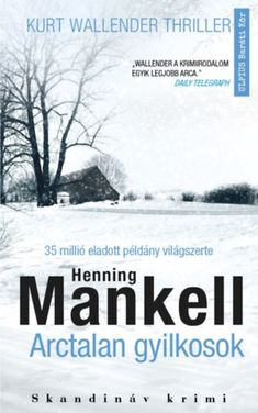 """Read """"Faceless Killers Kurt Wallander"""" by Henning Mankell available from Rakuten Kobo. One frozen January morning at Inspector Wallander responds to what he believes is a routine call out. I Love Books, Books To Read, My Books, Detective, Kurt Wallander, Believe, Book Authors, Fiction Books, Crime Fiction"""