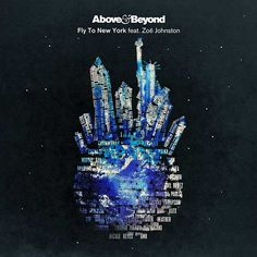 Above & Beyond Feat. Zoë Johnston – Fly To New York