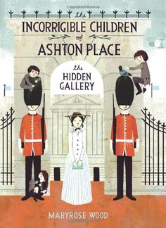 The Incorrigible Children of Ashton Place: Book II: The Hidden Gallery by Maryrose Wood,http://www.amazon.com/dp/0061791121/ref=cm_sw_r_pi_dp_UQcLsb103GT2X0N8