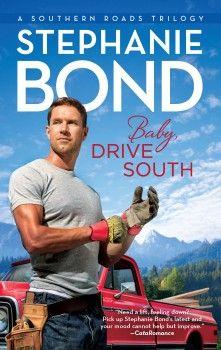 Baby Drive South - Stephanie Bond