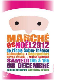 Marché de Noel Apel Ecole Sainte-Therese  @ Ecole Sainte-Therese  epinay sur seine  - samedi 8 décembre 2012