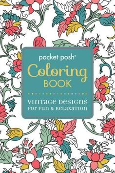 Pocket Posh Coloring Book Vintage Designs For Fun Relaxation