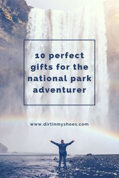 Give the perfect national park gifts to the outdoor enthusiast in your life!  This list is fabulous for anyone who loves the national parks -- it's written by a former park ranger.  ~Great for Christmas or birthday gift ideas~