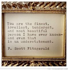 Give yourself a compliment and experience the best love of all - Self Love.  You are the finest loveliest tenderest and most beautiful person I have ever known and even that is an understatement -   & You are!  Have you given yourself self-love today?