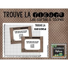 Les cartes à tâches : Trouve la figure (3e cycle) Math 5, 5th Grade Math, Math Figures, School Organisation, Math School, Math Task Cards, Primary Maths, Homeschool Math, Best Teacher