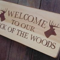 """Weclome to our Neck of the Woods"" Cabin Lake House Cottage Decor"
