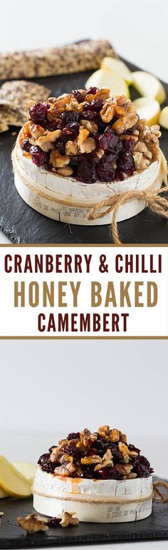 Cranberry and Chilli Honey Baked Camembert | Recipes From A Pantry #camembert #bakedcheese