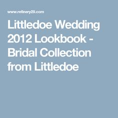 Littledoe Wedding 2012 Lookbook - Bridal Collection from Littledoe