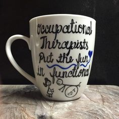 Occupational Therapist Mug by WhatsOnYourCup on Etsy