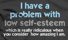 Low Self Esteem Quotes Pleasing I Hate Having Low Selfesteemi Just Wish For Once I Could Look In .