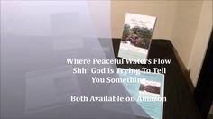 """DEVOTIONAL BOOK TRAILER - WHEN YOU NEED A WORD FROM THE LORD """"Where Peaceful Waters Flow"""" and """"Shh! God Is Trying To Tell You Something"""" will minister to your spirit with encouraging words from the heart of the Father. If your faith is dwindling, and at times, you feel like giving up; these devotionals are just what you need to ignite your faith and rekindle your love for the Lord. These devotionals are written as if the Father is speaking to you, and filling you with refreshing words to…"""