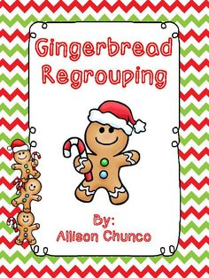 Gingerbread Regrouping product from Sizzling-in-Second on TeachersNotebook.com