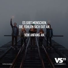 There are people who feel good. From the beginning. - V Es gibt Menschen, die fühlen sich gut an. Von Anfang an. – VISUAL STATEMENTS® There are people who feel good. From the beginning. Osho, Letters Of Note, Best Quotes, Love Quotes, Inspirational Quotes, Words Quotes, Sayings, German Quotes, Visual Statements