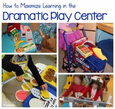 Learning in the Dramatic Play Center