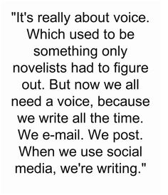 Now we all need a voice, because we are #writing all the time #sm