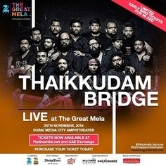 It is the time to #BeTheBridge and celebrate life at Zee #TheGreatMela as @thaikkudambridge takes the stage this November! Brought to you by @thegreatmela and @zeetvme. It is going to be Ahmaazing! . . . #uae #myuae #zeetv #zee #zeetvme #instaDubai #instagood #instafun #BestoftheDay #PicoftheDay #DubaiLife #MyDubai #dubai #India #mydxb #dxb #comingsoon #party #dubaievents #music #food #shopping #musicians #indiemusic #kerala #band #rockband #rockmusic