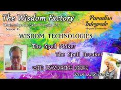 The Spell Maker - Breaker with Lawrence Gold (by Heidi Hornlein) - http://thepowerofrelationship.com/wisdom_factory/spell-maker-breaker-lawrence-gold-heidi-hornlein/
