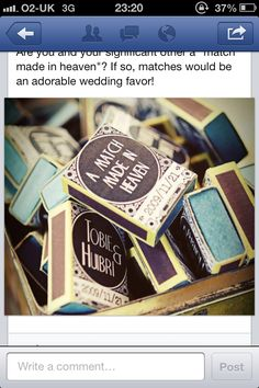 Would love to make match box favours