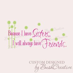 Sisters wall decal vinyl lettering wall art decor #bushcreative $20.00 wall words quotes